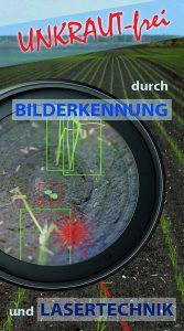 """Das System """"Jäti"""" von SPL kombiniert Bilderkennung und Lasertechnik zur Unkrautbekämpfung."""