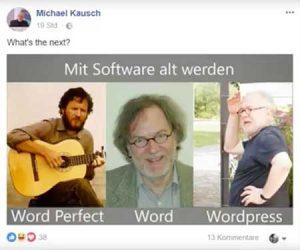 Der Lauf der Dinge –für Textverarbeitungs-Werkzeuge und für Michael Kausch. Der Facebook-Post erntete viele Likes und Kommentare.
