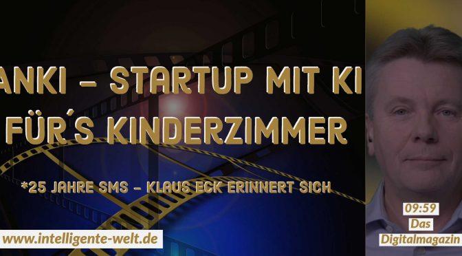 09:59 – das Digitalmagazin: *KI-Spielzeugroboter Cozmo und sein Hersteller Anki * 25 Jahre SMS