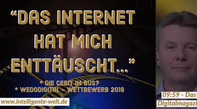 """Die Themen dieser Folge von 09:59 – das Digitalmagazin: On the road to CeBIT, We Do Digital, Dr. Torsten Mallée, Mitglied des Vorstands der BVL: """"Das Internet hat mich enttäuscht"""""""
