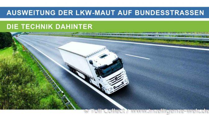 Die Ausweitung der deutschen LKW-Maut auf 40.000 km Bundesstraße