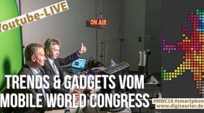 Mobile World Congress 2018 - Hannes Rügheimer und Christian Spanik mit neuen Trends und Gadgets