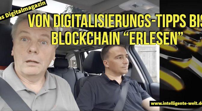 """09:59 – das Digitalmagazin: Von Digitalisierungs-Tipps bis Blockchain """"erlesen"""""""