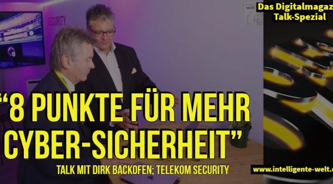 09:59 – der Talk: 8 Punkte für mehr Cybersicherheit