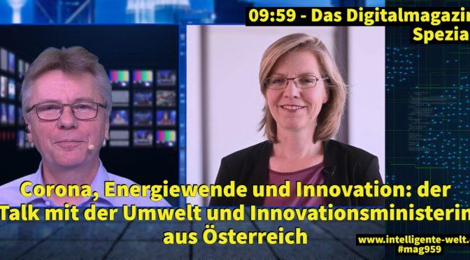 Corona, Energiewende und Innovation: Bundesministerin Leonore Gewessler im Talk